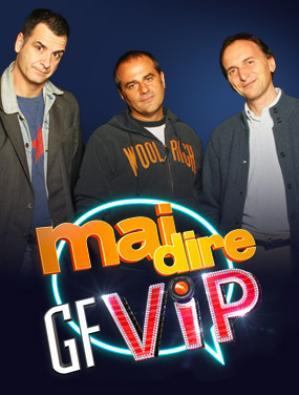 Mai Dire GF VIP
